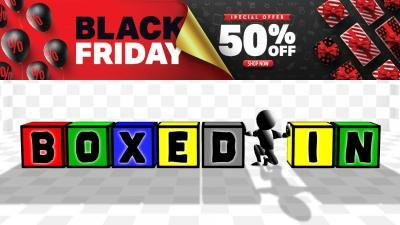 50% off Boxed In - Black Friday